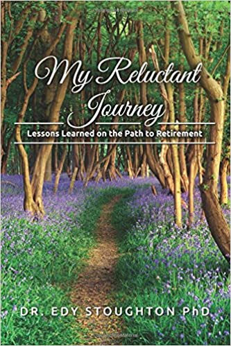 My Reluctant Journey: Lessons Learned on the Path to Retirement