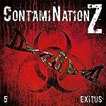 Exitus (ContamiNation Z 5) | Dane Rahlmeyer
