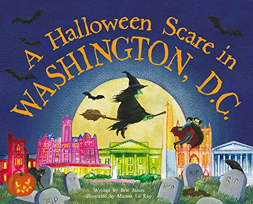 A Halloween Scare in Washington, DC (Prepare If You -
