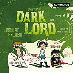 Dark Lord... immer auf die Kleinen! (Dark Lord 2)