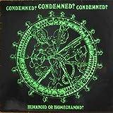 Condemned? - Humanoid Or Biomechanoid? - Nuclear Blast - NB 002