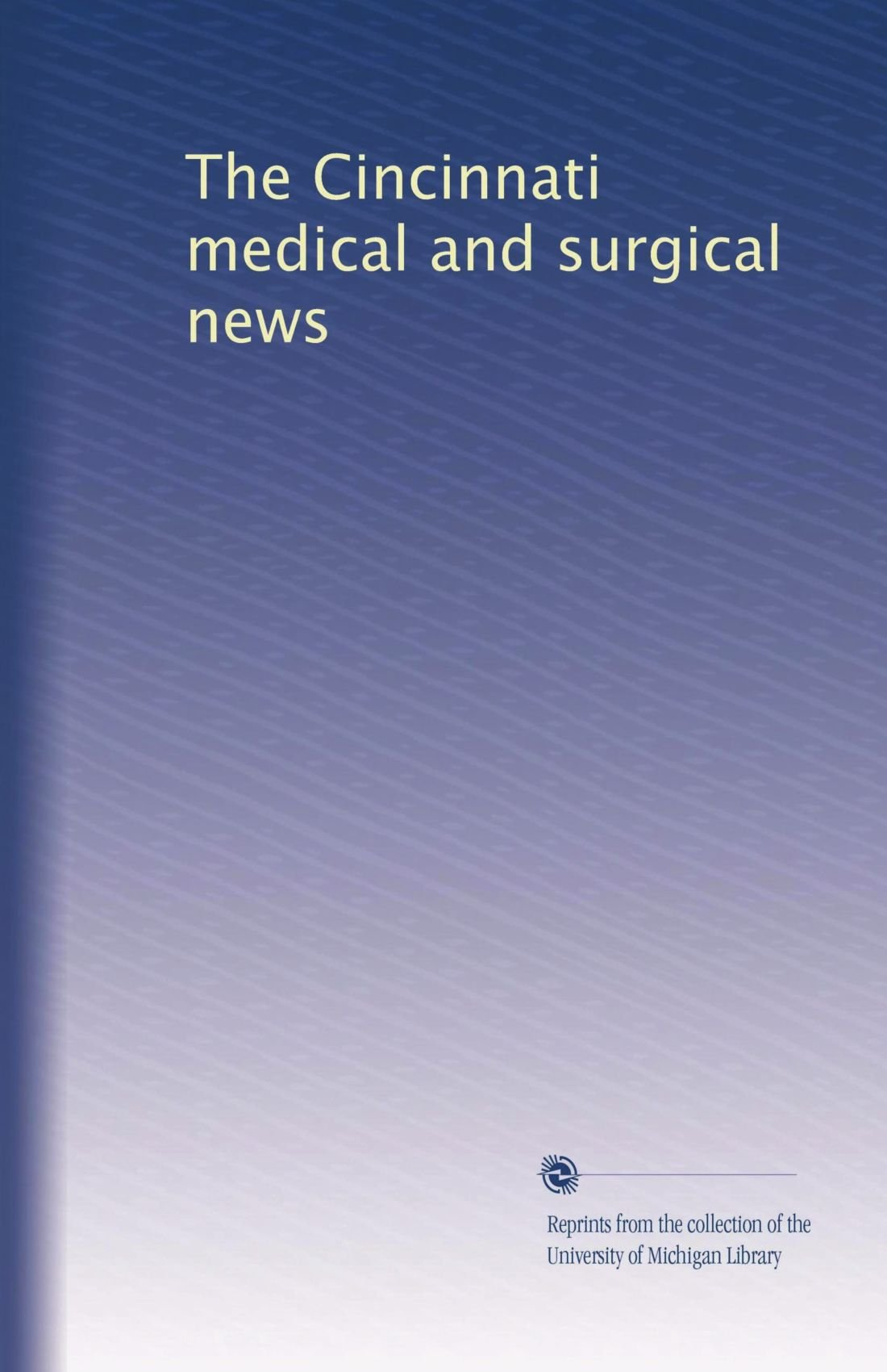 The Cincinnati medical and surgical news pdf