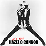 Hazel O'Connor - Will You