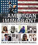 The American Immigrant: The Outsiders (Kindle Single)