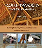 Roundwood Timber Framing, Ben Law, 1856230414