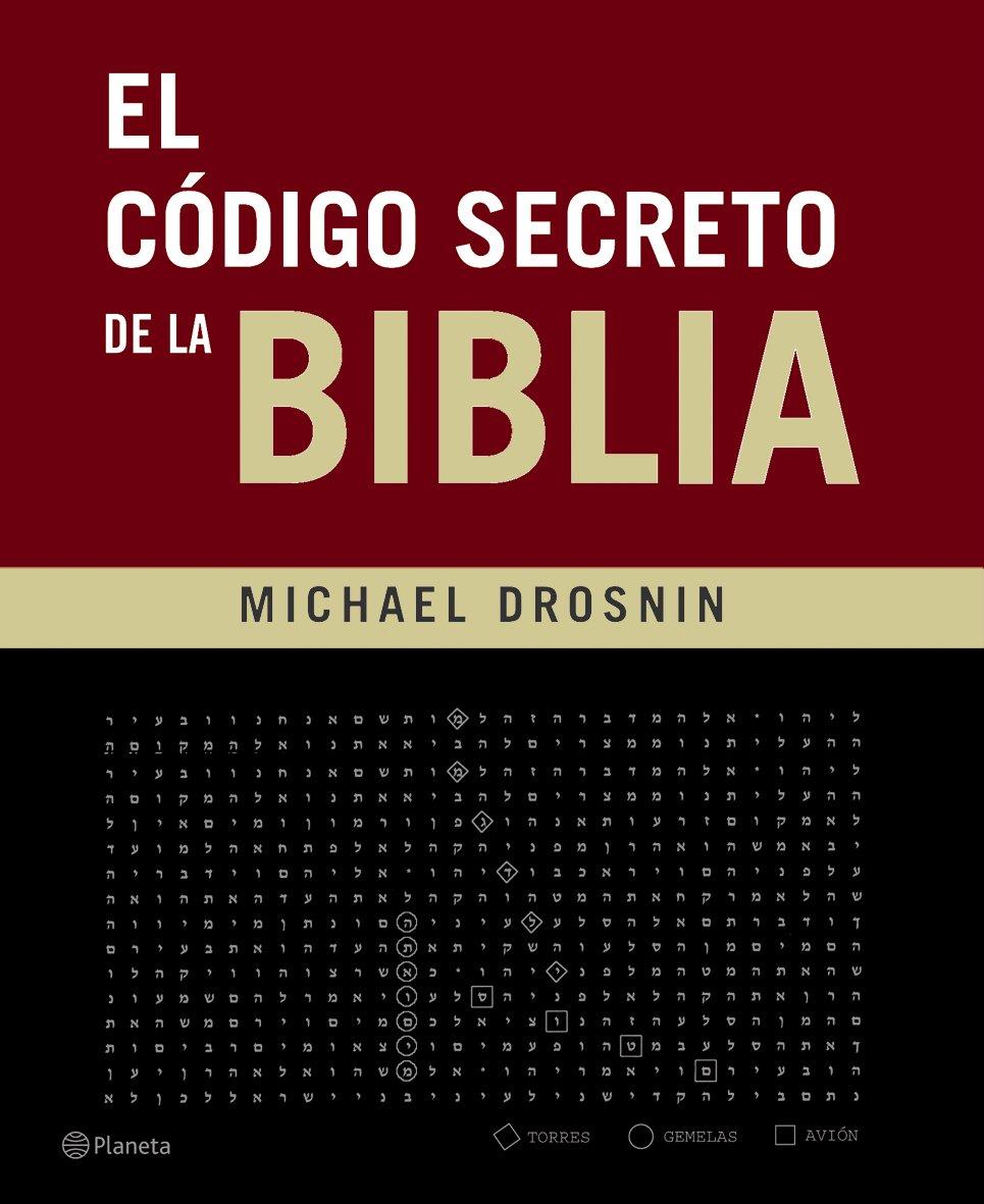 El código secreto de la Biblia ((Fuera de colección))