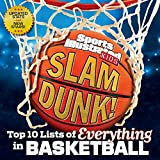 img - for Slam Dunk!: Top 10 Lists of Everything in Basketball (Sports Illustrated Kids Top 10 Lists) book / textbook / text book