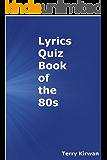 Lyrics Quiz book of The 80s