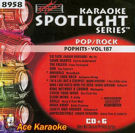 (Karaoke Music CDG: Sound Choice Spotlight CDG SCG8958 - Pop/Rock Pop Hits - Vol. 187)