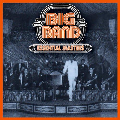 Big Band - Essential Masters