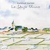 Le Pays Blanc by Bertrand Loreau (2001-01-01)