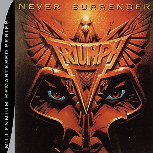 CD : Triumph - Never Surrender (Remastered)