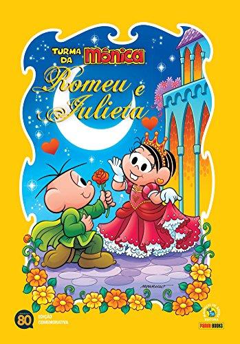 Turma da Mônica. Romeu e Julieta - Volume 1