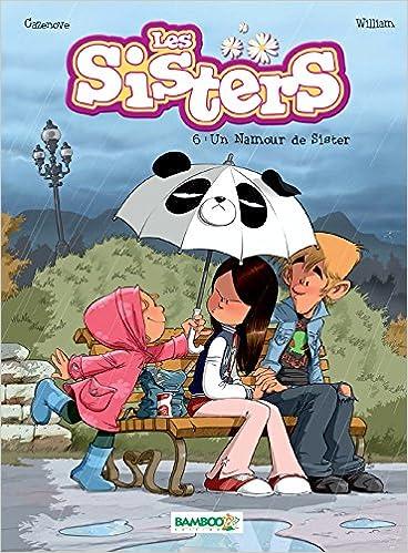 Les Sisters Tome 6 Un Namour De Sister Christophe