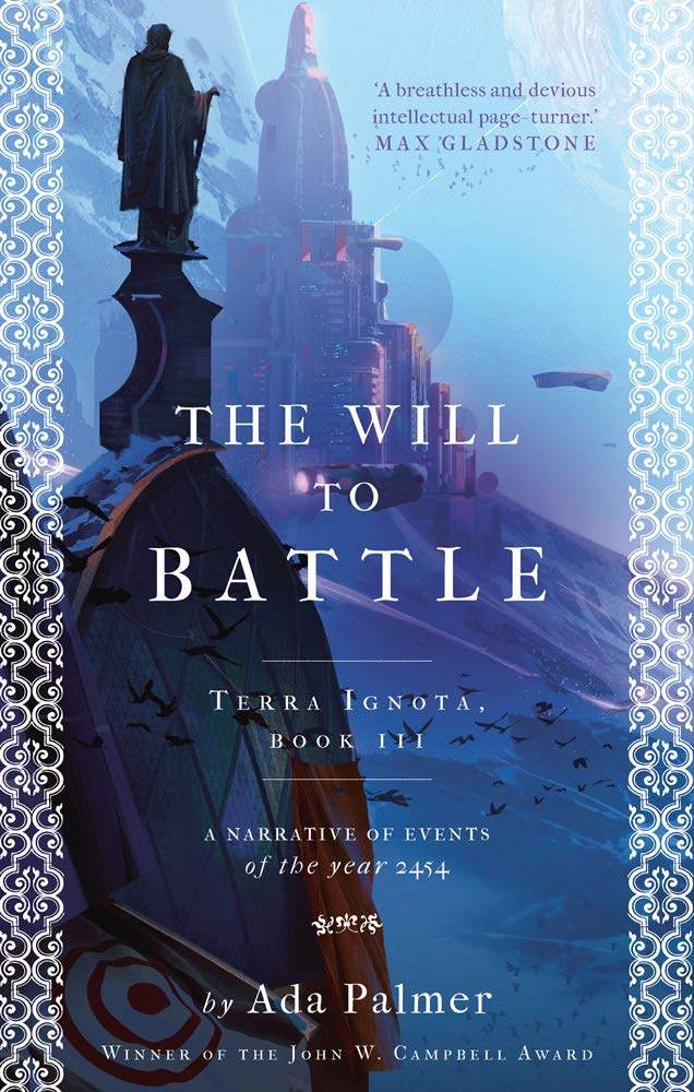 The Will to Battle (Terra Ignota): Amazon co uk: Ada Palmer