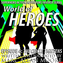 World of Heroes Episode 4