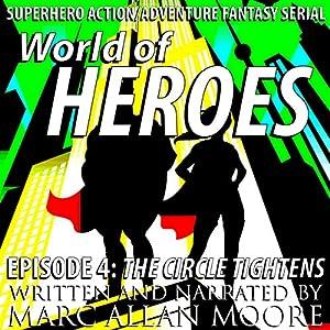 World of Heroes Episode 4 Audiobook