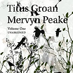 Titus Groan Hörbuch