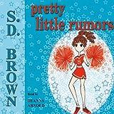 Pretty Little Rumors: A Friend of Kelsey Riddle, Volume 2