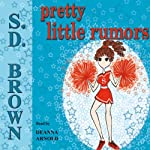 Pretty Little Rumors: A Friend of Kelsey Riddle, Volume 2 | S. D. Brown