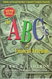 The ABC's of Financial Freedom, Barry L. Cameron, 0899009581