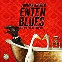 Entenblues (Erwin Düsedieker 2) Audiobook by Thomas Krüger Narrated by Dietmar Bär