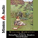 McGuffey's Eclectic Readers: Third Reader Audiobook by William McGuffey Narrated by Robin Field