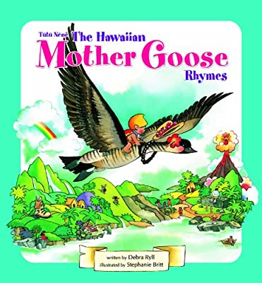 Tutu Nene The Hawaiian Mother Goose Rhymes