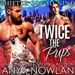 Twice the Pups | Anya Nowlan
