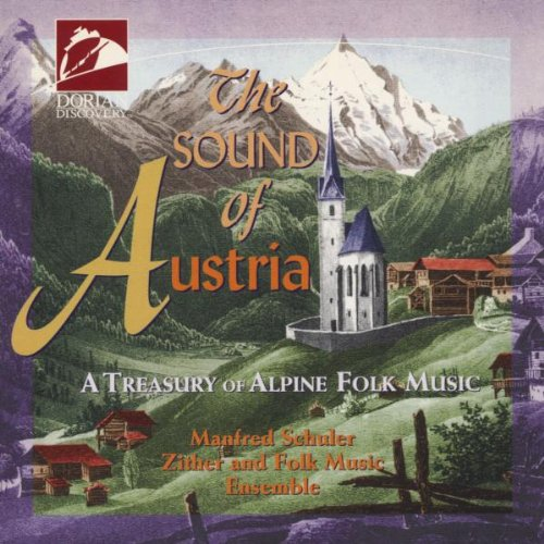 - The Sound of Austria: A Treasury of Alpine Folk Music