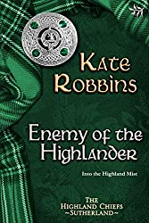 Enemy of the Highlander (The Highland Chiefs Series, book 3)