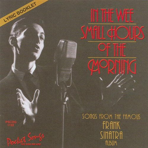 Frank Sinatra - In The Wee Small Hours Of The Morning - Zortam Music