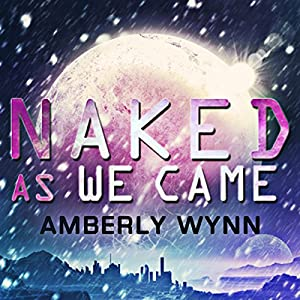 Naked as We Came Audiobook