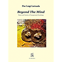 Beyond The Mind: Theory and Practice of Transpersonal Psychology (English Edition)