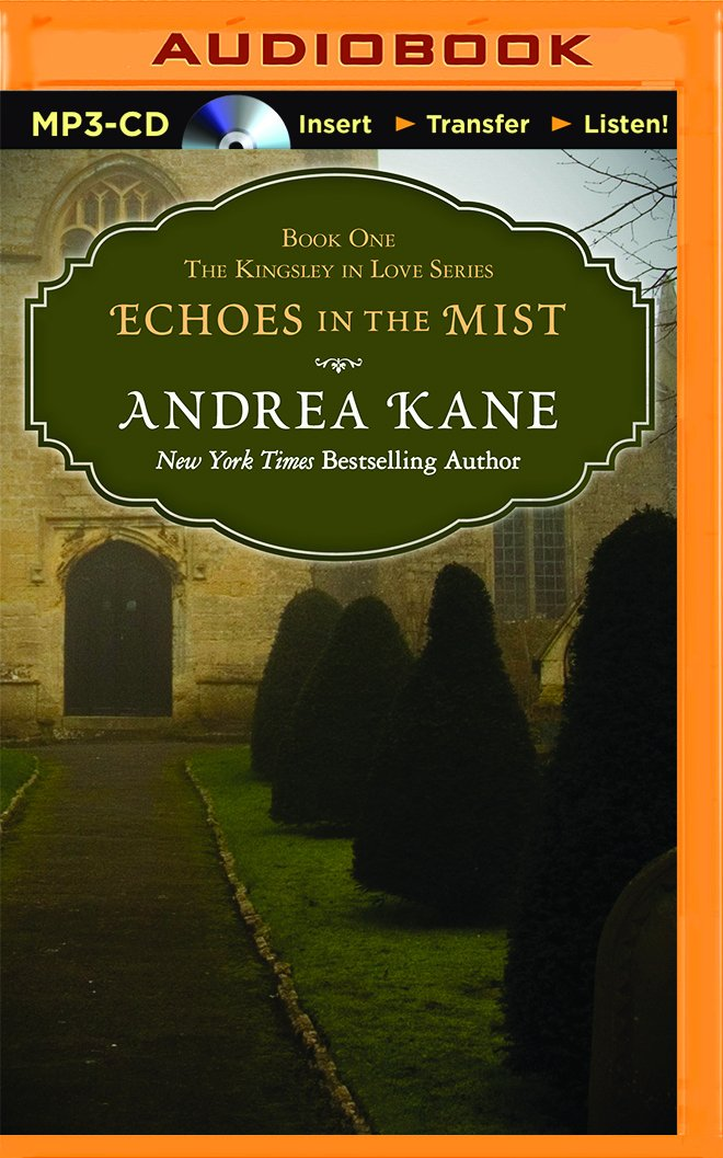 Download Echoes in the Mist (Kingsley in Love) pdf