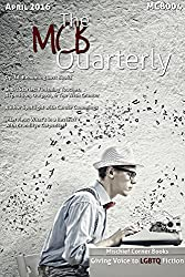 The MCB Quarterly, Volume 4 (The Quarterly)
