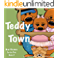 Bear Rhymes - Teddy Town: Where Brown Bears make Teddy Toys - Toddler Short Story in Verse - A children read along book