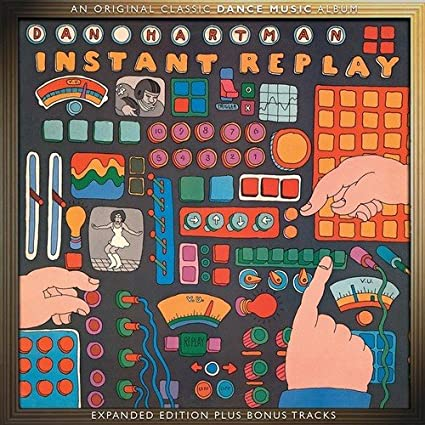 DAN HARTMAN - Instant Replay (Expanded Edition 2016)