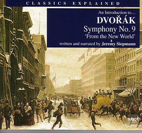 """An Introduction To … Dvorak Symphony No. 9, """"From The New World"""": This Beautiful Flute Tune Is Said To Resemble"""