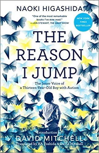 The Controversy Over Autisms Most >> The Reason I Jump The Inner Voice Of A Thirteen Year Old Boy With