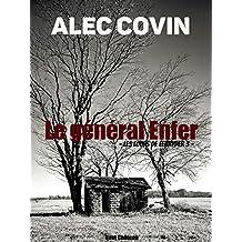 Le général Enfer: Les Loups de Fenryder 3 (La Trilogie des Loups) (French Edition)