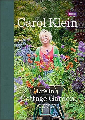 life in a cottage garden kleinbuckley 0783324866612 amazoncom books - Cottage Garden