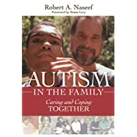 Autism in the Family: Caring and Coping Together 2ed