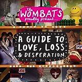 Guide to Love Loss & Desperation