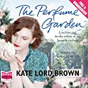 The Perfume Garden Audiobook by Kate Lord Brown Narrated by Maggie Mash