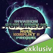 Invasion auf Ursus (Der Ruul-Konflikt Prequel 2) | Stefan Burban