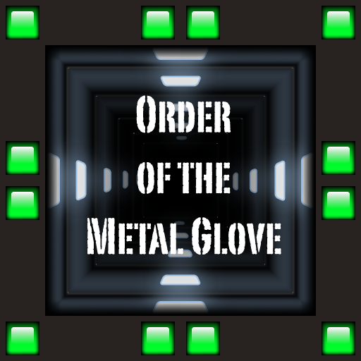 - Order of the Metal Glove