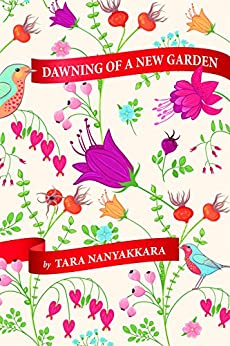 Dawning of a New Garden by [Nanayakkara, Tara]
