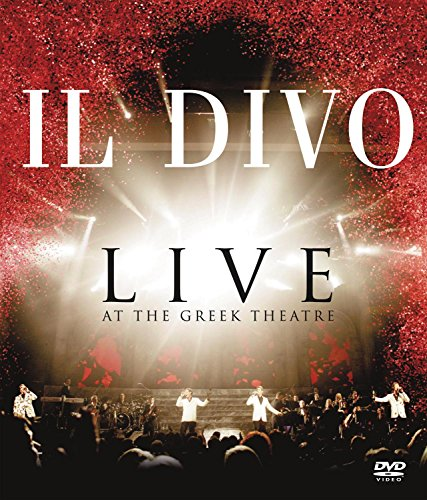 Il Divo - Live at the Greek -