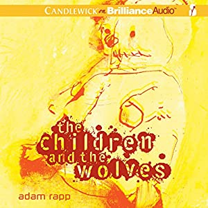 The Children and the Wolves Audiobook